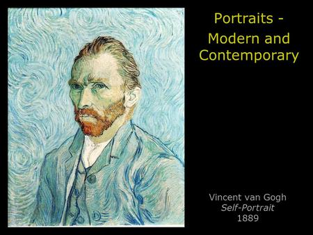 Vincent van Gogh Self-Portrait 1889 Portraits - Modern and Contemporary.