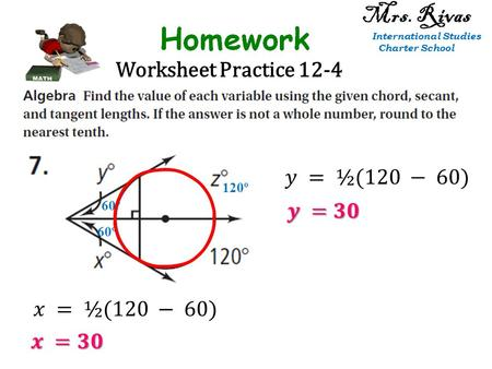 Worksheet Practice 12-4 60º 120º 60º Mrs. Rivas International Studies Charter School.