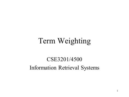CSE3201/4500 Information Retrieval Systems