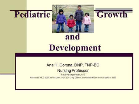 Pediatric Growth and <strong>Development</strong>