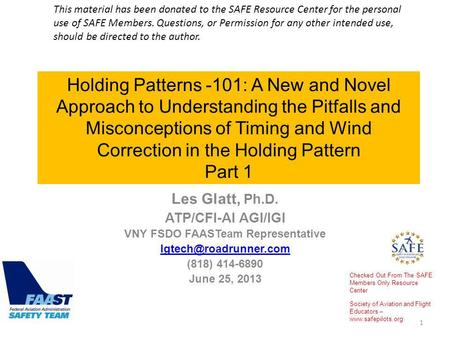 Holding Patterns -101: A New and Novel Approach to Understanding the Pitfalls and Misconceptions of Timing and Wind Correction in the Holding Pattern Part.