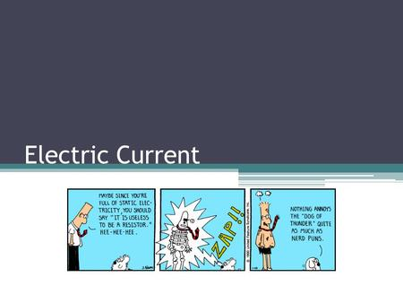 Electric Current. Electric Potential Energy Similar to gravitational potential energy. With GPE an object has energy by virtue of its position, say in.