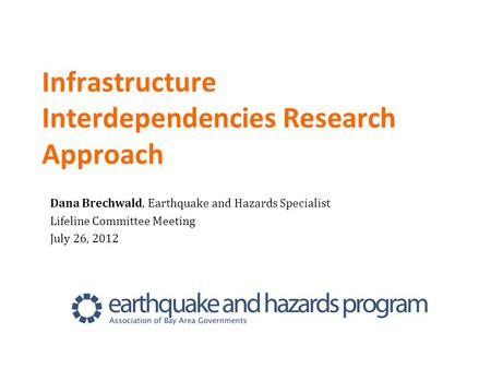 Infrastructure Interdependencies Research Approach