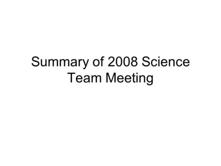 Summary of 2008 Science Team Meeting. Collaboration With Dr. Wiegelmann 1. NLFFF extrapolation, leading person: Ju Jing. Objective: adapt codes to BBSO.