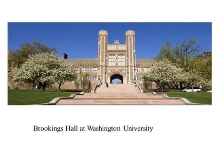 Brookings Hall at Washington University. Type II hidden symmetries of nonlinear partial differential equations Barbara Abraham-Shrauner & Keshlan S. Govinder#