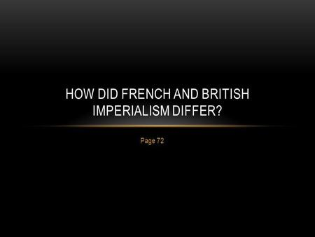 How did french and british imperialism differ?