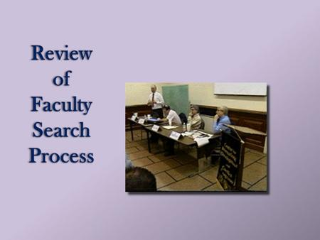 Review of Faculty Search Process 1. 2 Equal Opportunity Services Staff Eddie Freeman, Director Equal Opportunity Services Diana Wilson, EOS Coordinator.