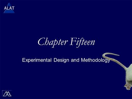 Chapter Fifteen Experimental Design and Methodology.