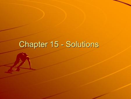Chapter 15 - Solutions.