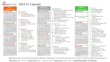 2014-15 Calendar WINTER TRIMESTER December 2014 SMTWTFS 123456 78910/p1213 14151617181920 2122/vVVV27 28VVV January 2015 SMTWTFS XV3 45678910 11121314151617.