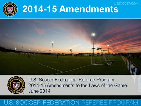 Amendments U.S. Soccer Federation Referee Program