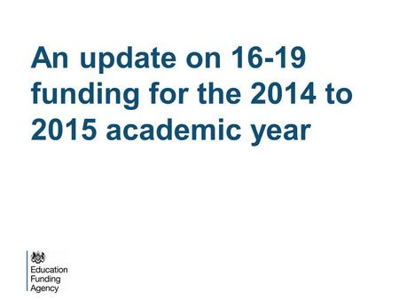 An update on funding for the 2014 to 2015 academic year