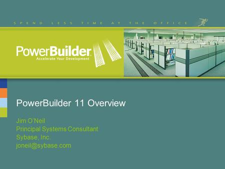 PowerBuilder 11 Overview