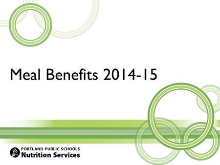 Meal Benefits 2014-15. Overview: Meal benefit categories Apply for Free or Reduced Price school meals Review application from a household Help families.