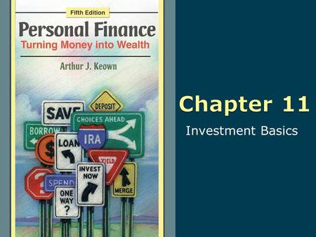 Investment Basics. Copyright © 2010 Pearson Education, Inc. Publishing as Prentice Hall 5-2 All rights reserved. No part of this publication may be reproduced,