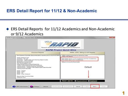 ERS Detail Report for 11/12 & Non-Academics  ERS Detail Reports for 11/12 Academics and Non-Academic or 9/12 Academics  or 9/12 Academics 1 1 1 Default.