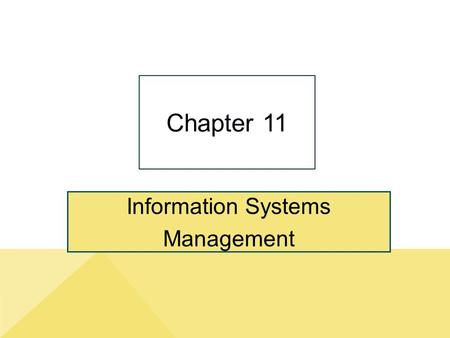 "Information Systems Management Chapter 11. 11-2 I Don't Know Anything About Doing Business In India."" Copyright © 2014 Pearson Education, Inc. Publishing."