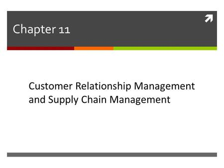 Chapter 11 Customer Relationship Management