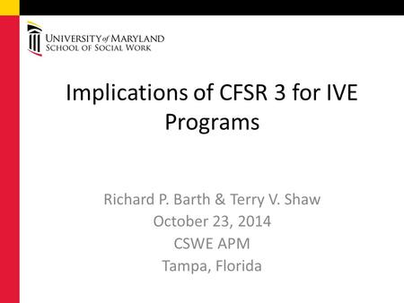 Implications of CFSR 3 for IVE Programs
