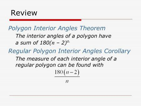 Review Polygon Interior Angles Theorem
