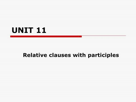 Relative clauses with participles