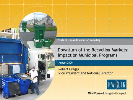 Downturn of the Recycling Markets: Impact on Municipal Programs