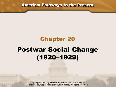 Postwar Social Change (1920–1929) Chapter 20