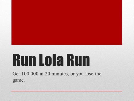 Run Lola Run Essay