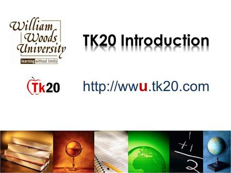u.tk20.com. Brief Overview of TK20 Navigating TK20 (Hands On Practice) –Student Tasks –Instructor Tasks Logging into the Real System Questions.