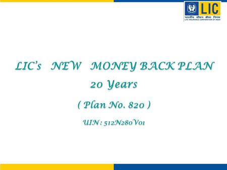 LIC's NEW MONEY BACK PLAN
