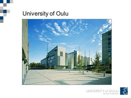 University of Oulu. Mission The University of Oulu is an international research university, whose central mission is to promote culture and well-being.