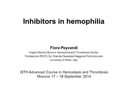 Inhibitors in hemophilia