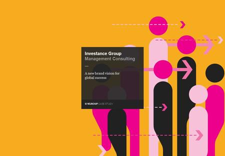 © VGROUP CASE STUDY — Investance Group Management Consulting A new brand vision for global success.
