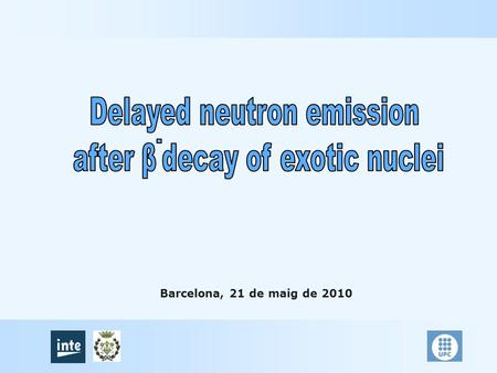 Barcelona, 21 de maig de 2010. Introduction: Research objectives Detector IGISOL system (Ion Guide Isotope Separator On-Line) Efficiency calculation 