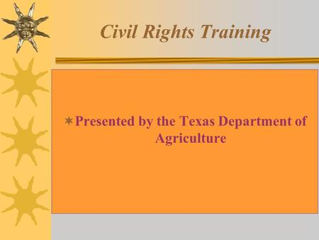 Presented by the Texas Department of Agriculture