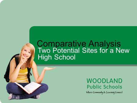 Comparative Analysis Two Potential Sites for a New High School.