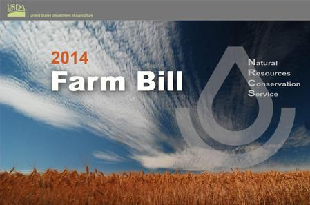 2014 Farm Bill Agricultural Conservation Easement Program 2 FRPPGRP WRP Easements.