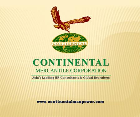 MERCANTILE CORPORATION CONTINENTAL Asia's Leading HR Consultants & Global Recruiters.