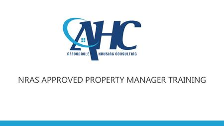 NRAS APPROVED PROPERTY MANAGER TRAINING. WHAT IS NRAS AND HOW DOES IT WORK?