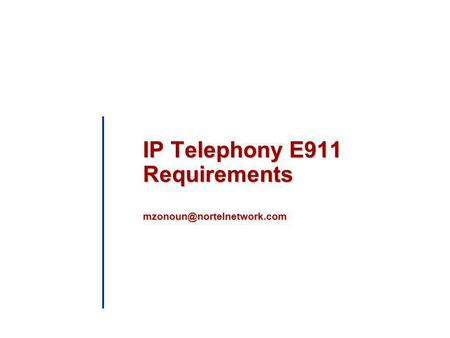 IP Telephony E911 Requirements