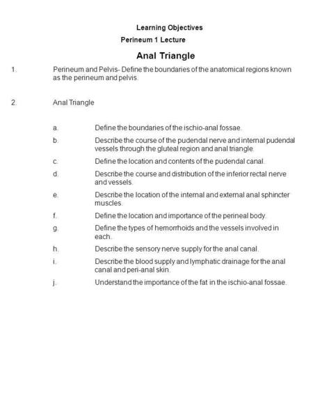 Learning Objectives Perineum 1 Lecture Anal Triangle
