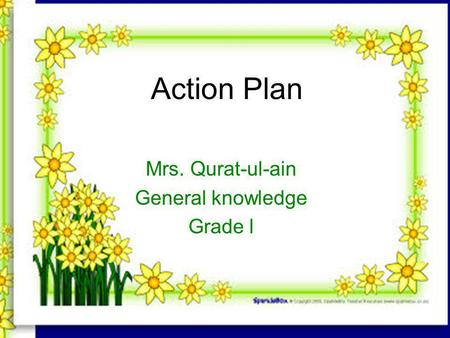 Action Plan Mrs. Qurat-ul-ain General knowledge Grade l.