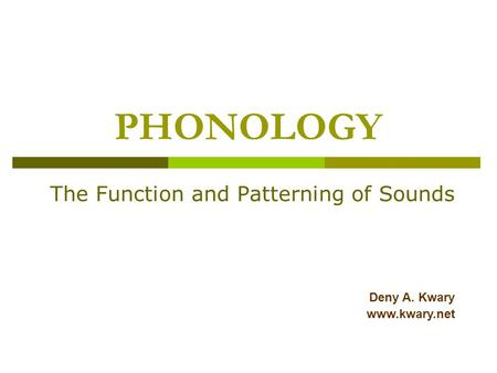 The Function and Patterning of Sounds