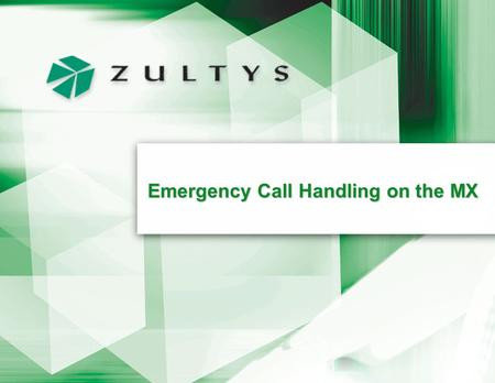 Emergency Call Handling on the MX Page 2 Overview Many countries around the world –different emergency numbers –different emergency laws IP PBX equipment.