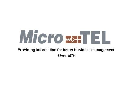 Providing information for better business management Since 1979.