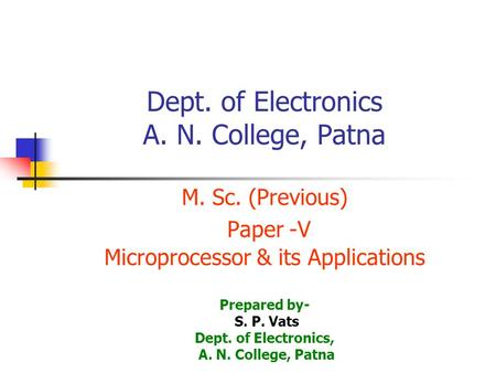 Dept. of Electronics A. N. College, Patna M. Sc
