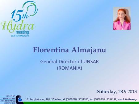 Florentina Almajanu General Director of UNSAR (ROMANIA) Saturday, 28.9.2013.