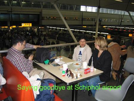 Saying goodbye at Schiphol airport Hertha, Ari, Alit and Veronica Denpasar.