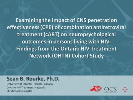 Examining the impact of CNS penetration effectiveness (CPE) of combination antiretroviral treatment (cART) on neuropsychological outcomes in persons living.