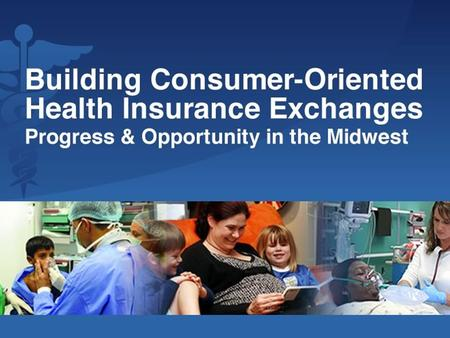 2 Connecting Millions of Americans with Health Coverage: The 2013-2014 Opportunity.